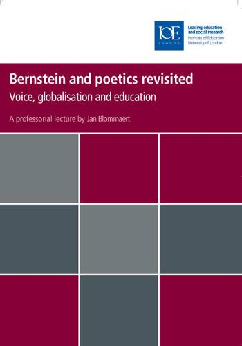 Bernstein and poetics revisited: Voice, globalisation and education - Inaugural Professorial Lectures (Paperback)
