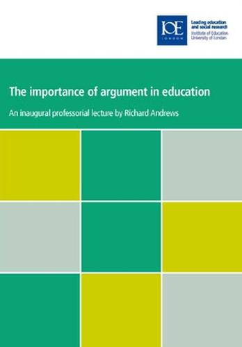 The importance of argument in education - Inaugural Professorial Lectures (Paperback)