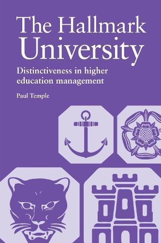 The Hallmark University: Distinctiveness in higher education management (Paperback)