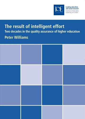 The result of intelligent effort: Two decades in the quality assurance of higher education - Inaugural Professorial Lectures (Paperback)