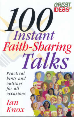100 Instant Faith Sharing Talks (Hardback)