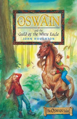 Oswain and the Guild of the White Eagle (Paperback)