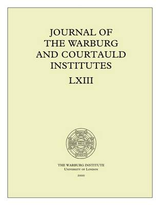 Journal of the Warburg and Courtauld Institutes, v. 63 (2000) - Journal of the Warburg and Courtauld Institutes 63 (Paperback)
