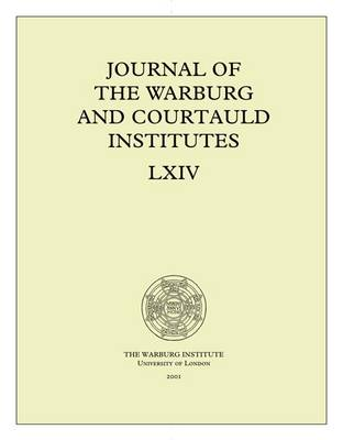 Journal of the Warburg and Courtauld Institutes, v. 64 (2001) - Journal of the Warburg and Courtauld Institutes 64 (Paperback)