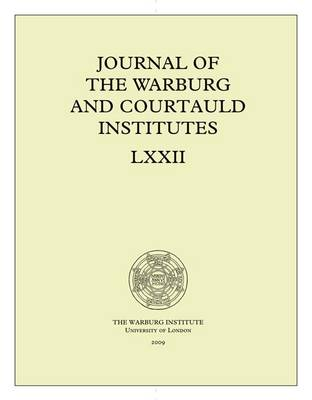 Journal of the Warburg and Courtauld Institutes, v. 72 (2009 - Journal of the Warburg and Courtauld Institutes (Paperback)