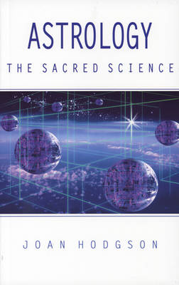 Astrology, the Sacred Science (Paperback)