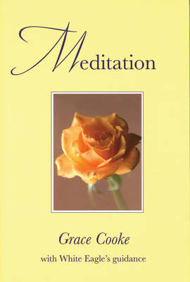Meditation: With White Eagle Guidance (Paperback)