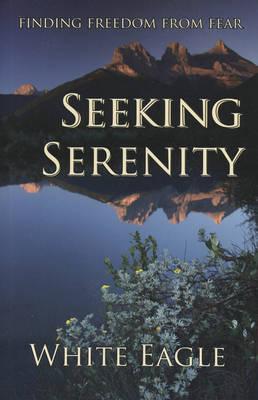 Seeking Serenity (Hardback)