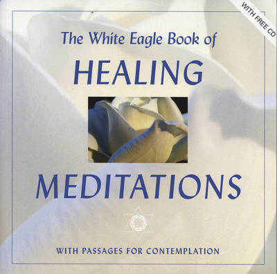 The White Eagle Book of Healing Meditations (Paperback)