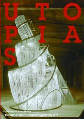 Utopias - Documents of Contemporary Art (Paperback)