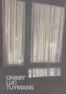 ON&BY: Luc Tuymans - On&By 1 (Paperback)