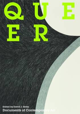 Queer - Documents of Contemporary Art (Paperback)