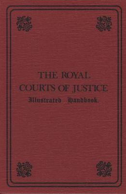 The Royal Courts of Justice: Illustrated Handbook (Paperback)