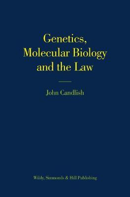 Genetics, Molecular Biology and the Law (Hardback)
