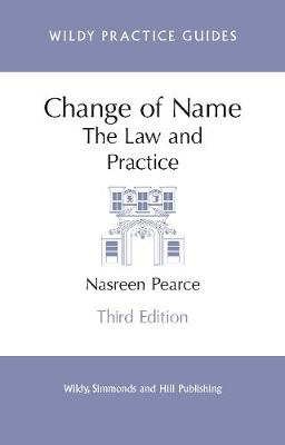 Change of Name: The Law and Practice - Wildy Practice Guides (Paperback)
