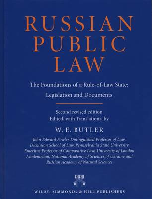 Russian Public Law: The Foundations of a Rule-of-Law State - Legislation and Documents (Hardback)