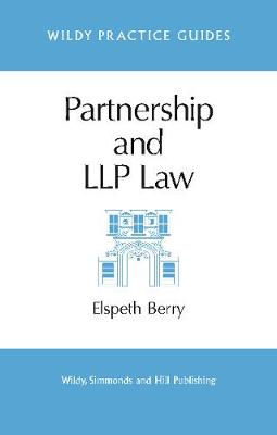 Partnership and LLP Law - Wildy Practice Guides (Paperback)