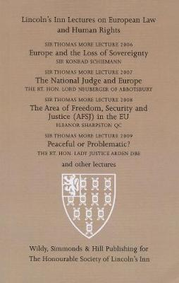Sir Thomas More Lectures 2006-2009 2006-2009 - Lincoln's Inn Lectures on European Law and Human Rights (Paperback)