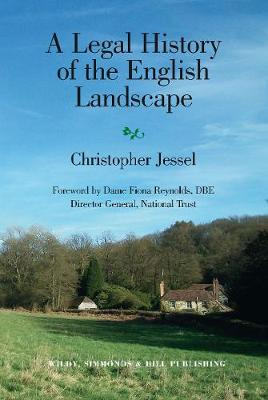 A Legal History of the English Landscape (Hardback)