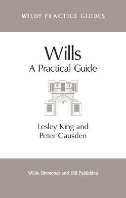 Wills: A Practical Guide - Wildy Practice Guides (Paperback)