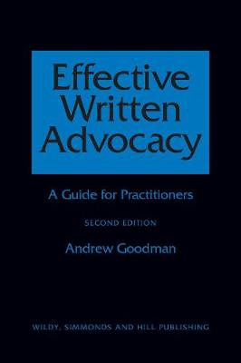Effective Written Advocacy: A Guide for Practitioners (Paperback)