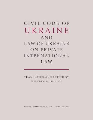 Civil Code of Ukraine and Law of Ukraine on Private International Law (Hardback)