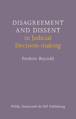 Disagreement and Dissent in Judicial Decision-making (Hardback)
