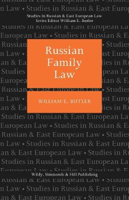 Russian Family Law - Studies in Russian and East European Law Series (Hardback)