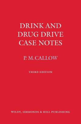 Drink and Drug Drive Cases Notes (Book)