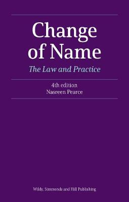 Change of Name: The Law and Practice (Paperback)