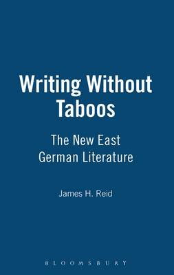 Writing without Taboos: The New East German Literature (Hardback)