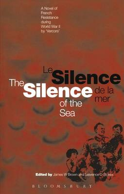The Silence of the Sea / Le Silence De La Mer: A Novel of French Resistance During the Second World War by 'vercors' (Paperback)