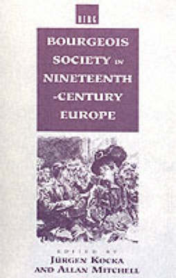 Bourgeois Society in 19th Century Europe (Paperback)
