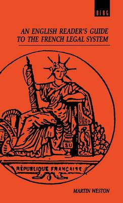 An English Reader's Guide to the French Legal System (Hardback)