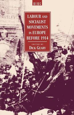Labour and Socialist Movements in Europe Before 1914 (Paperback)
