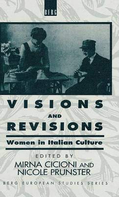 "Visions and Revisions: Conference on ""Women in Italian Culture"" : Revised Selected Papers (Hardback)"