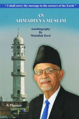 An Ahmadiyya Muslim Autobiography (Paperback)