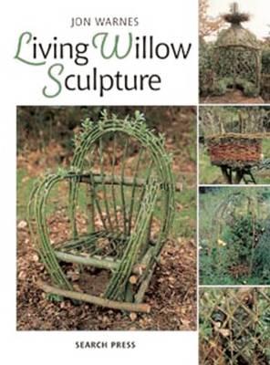 Living Willow Sculpture (Paperback)