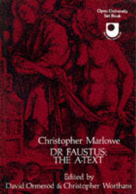 Doctor Faustus: A-text (Paperback)