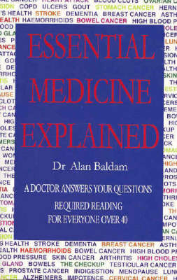 Essential Medicine Explained: A Doctor Answers Your Questions (Paperback)