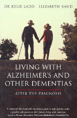 Living with Alzheimers and Other Dementias: After the Diagnosis (Paperback)