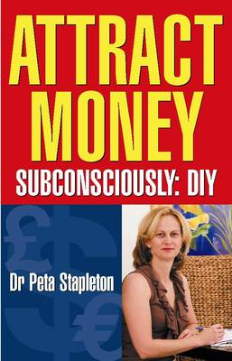 Attract Money Subconsciously: Subconsciously: DIY (Paperback)
