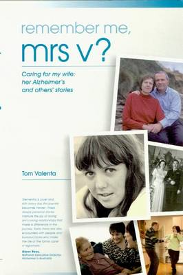 Remember Me, Mrs V: Caring for My Wife: Her Alzheimer's and Others Stories (Paperback)