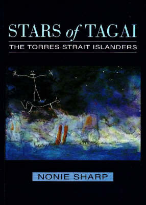 Stars of Tagai: The Torres Strait Islanders (Paperback)