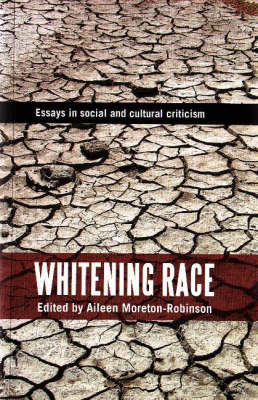 Whitening Race: Essays in social and cultural criticism (Paperback)