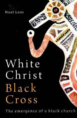 White Christ Black Cross: The emergence of a Black church (Paperback)