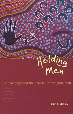 Holding Men (Paperback)