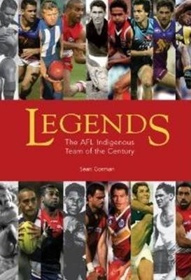 Legends: The AFL Indigenous Team of the Century (Paperback)