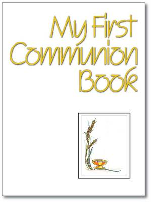 My First Communion Book (Paperback)