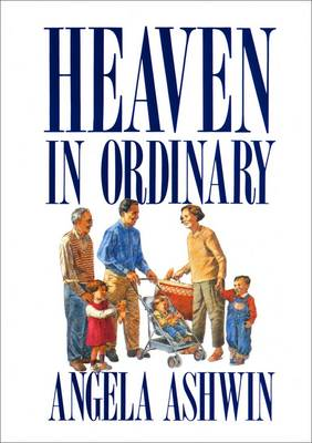 Heaven in Ordinary: Contemplative Prayer in Ordinary Life (Paperback)